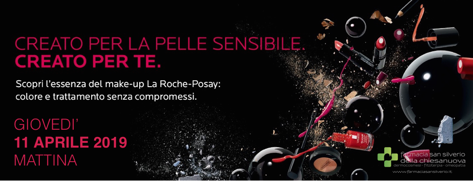 Una mattina di Make-Up con Roche Posay